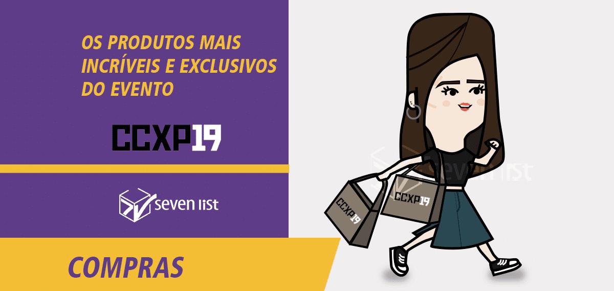 CCXP 2019 | Compras e os produtos mais incríveis e exclusivos do evento