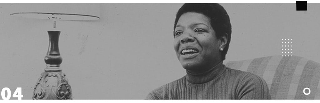 Seven List - Dicas de Filme e séries para refletir e aprender sobre racismo. Maya Angelou