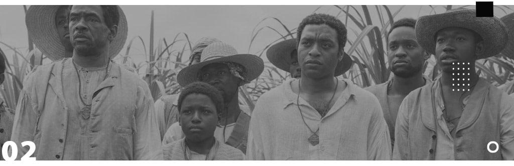 Seven List - Dicas de Filme e séries para refletir e aprender sobre racismo. 12 anos de escravidão