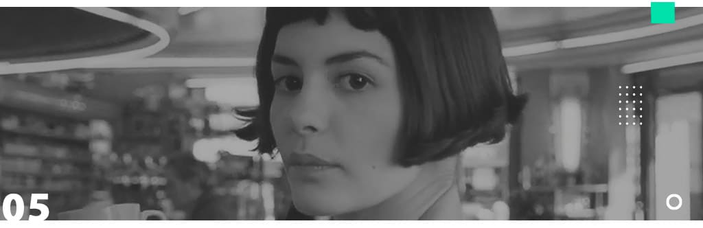 Seven List - Filmes sobre amor próprio - O Fabuloso Destino de Amelie Poulain